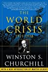 The World Crisis, 1911-1918 by Winston S. Churchill