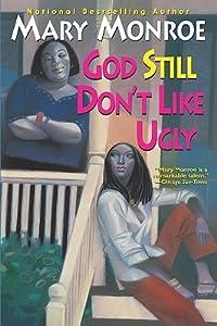 God Still Don't Like Ugly (God Don't Like Ugly, #2)