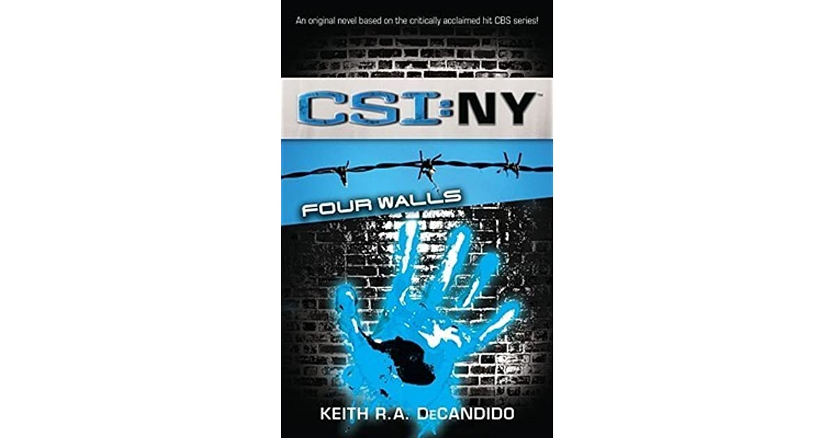 Four walls csi new york 4 by keith ra decandido fandeluxe Document