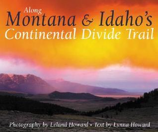 Along Montana & Idaho's Continental Divide Trail