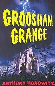 Groosham Grange (Groosham Grange, #1)