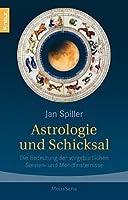 Astrologie und Schicksal. Die Bedeutung der vorgeburtlichen Sonnen- und Mondfinsternisse