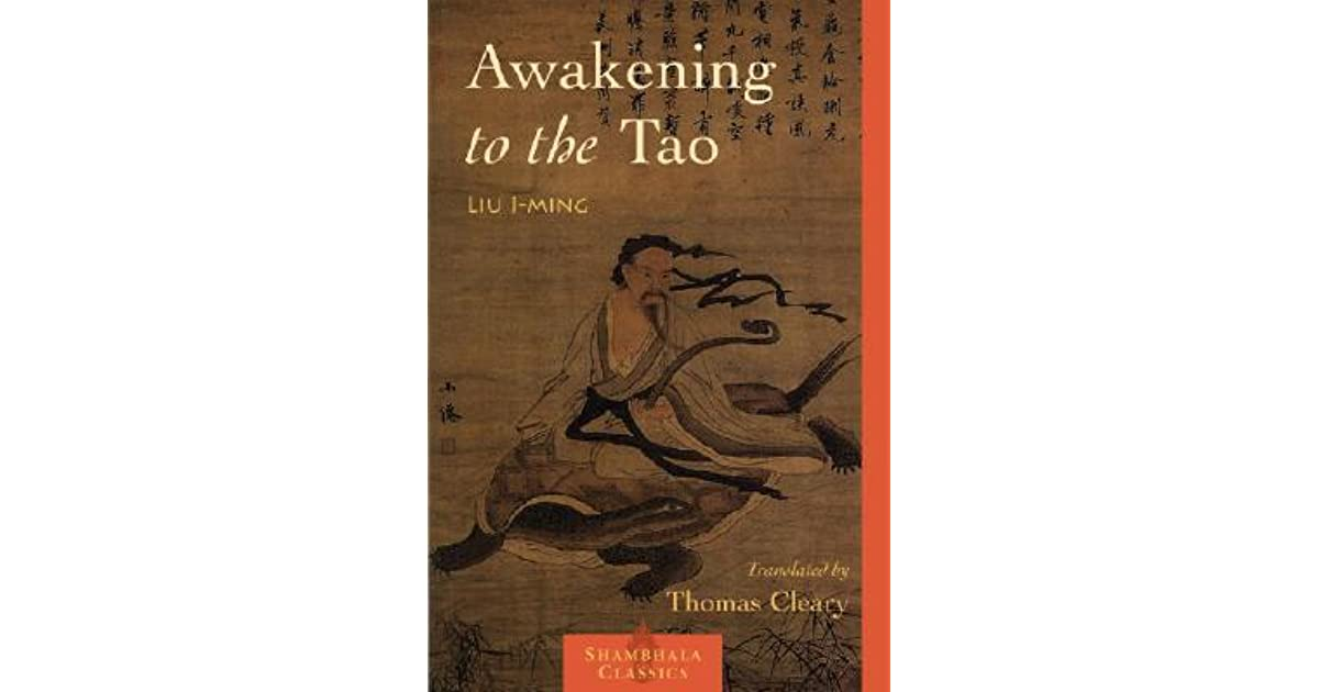Awakening To The Tao, by Liu I-Ming…an excerpt