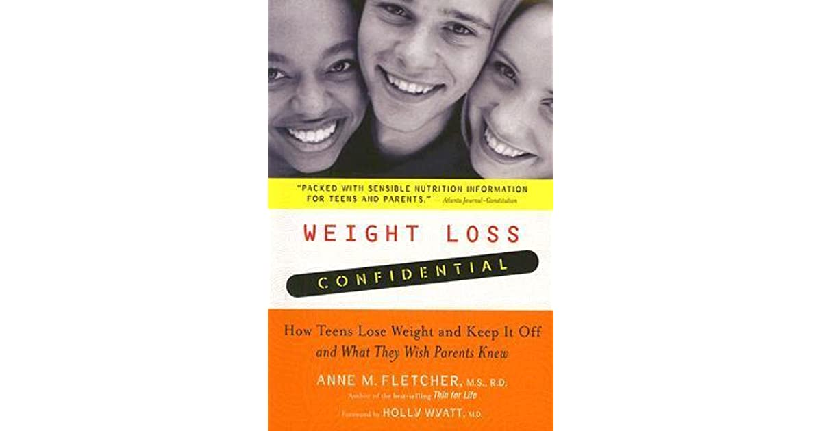 Weight Loss Confidential: How Teens Lose Weight and Keep ...
