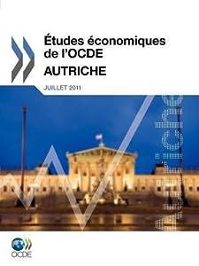 Etudes Conomiques de L'Ocde: Autriche 2011