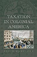 Taxation in Colonial America