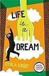 Life is a Dream by Gyula Krúdy