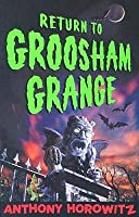 Return to Groosham Grange (Groosham Grange, #2)