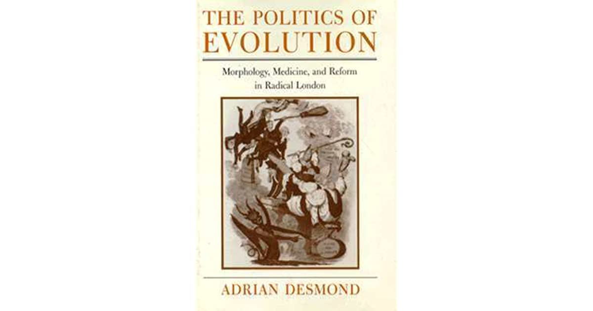 the politics of evolution desmond adrian