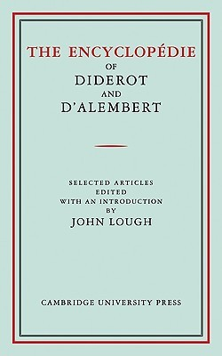 The Encyclop�die of Diderot and d'Alembert: Selected Articles