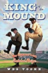 King of the Mound by Wes Tooke