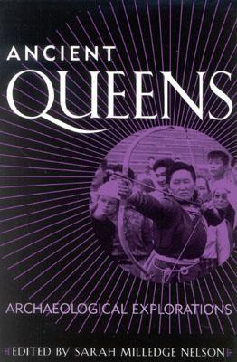 Ancient Queens by Sarah Milledge Nelson