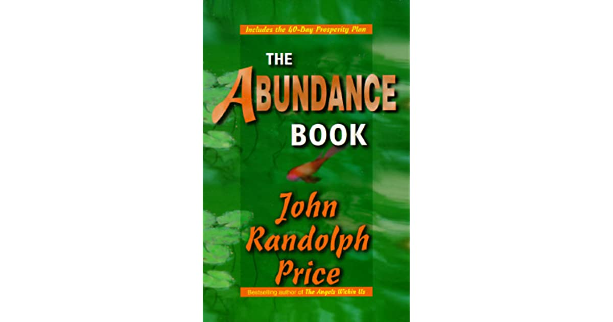 The Abundance Book by John Randolph Price