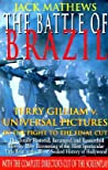 The Battle of Brazil: Terry Gilliam V. Universal Pictures in the Fight to the Final Cut