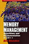 Memory Management: Algorithms And Implementation In C/C++ (Windows Programming/Development)