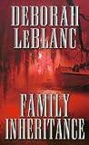 Download ebook Family Inheritance by Deborah Leblanc