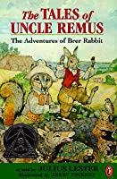 Tales of Uncle Remus: The Adventures of Brer Rabbit