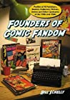 Founders of Comic Fandom by Bill Schelly