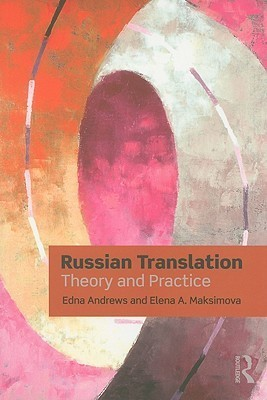 Russian Translation Theory and Practice