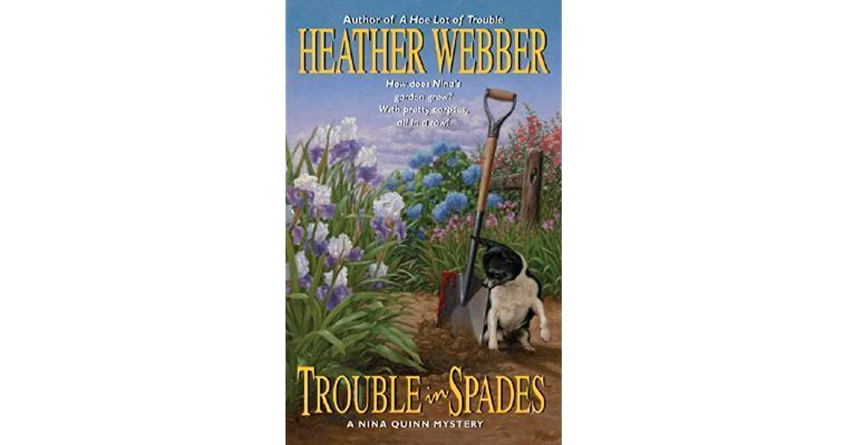 Trouble in Spades: A Nina Quinn Mystery