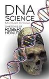 DNA Science Shadows of Robert Heinlein