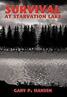 Survival at Starvation Lake
