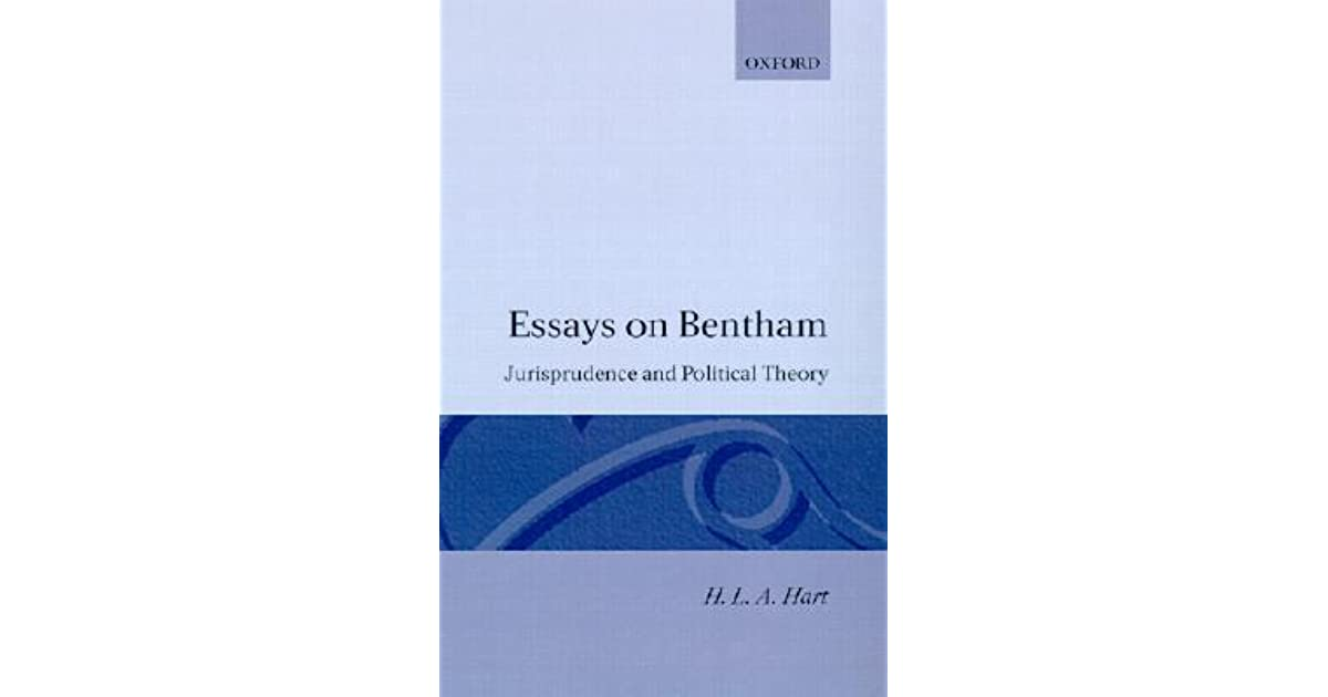 essays on bentham jurisprudence and political theory by h l a hart