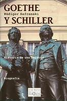 Goethe y Schiller: historia de una amistad