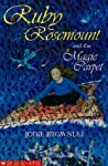Ruby Rosemount and the Magic Carpet