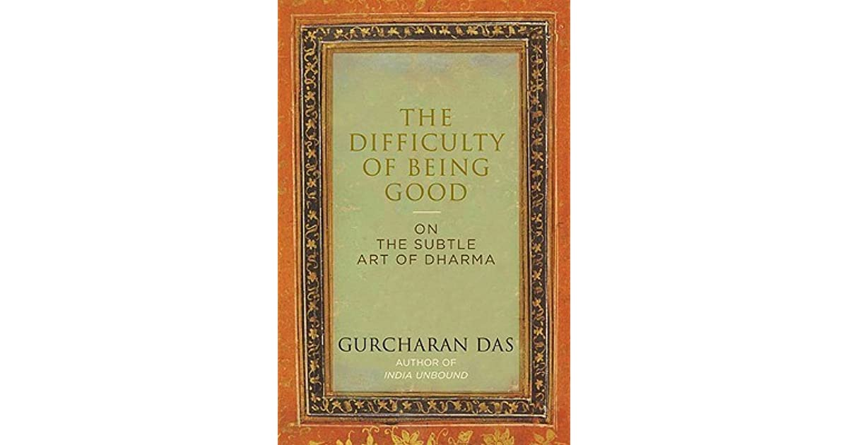 Difficulty Of Being Good Gurcharan Das Pdf