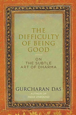 Difficulty of Being Good - Das