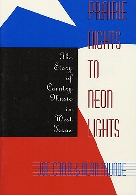 Prairie Nights to Neon Lights: The Story of Country Music in West Texas