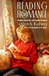 Reading the Romance by Janice A. Radway