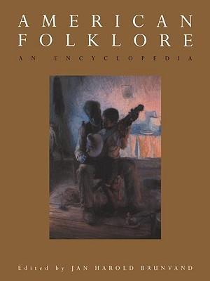 American Folklore an Encyclopedia