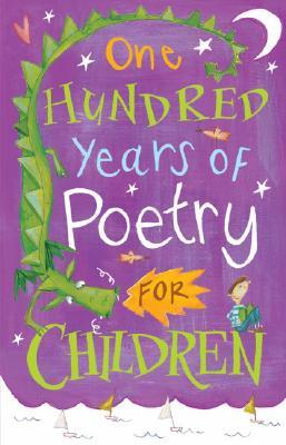 One Hundred Years of Poetry: For Children