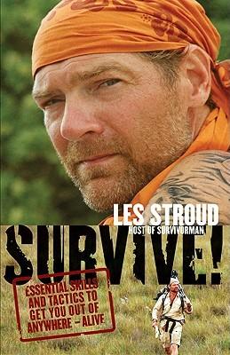 Survive! by Les Stroud