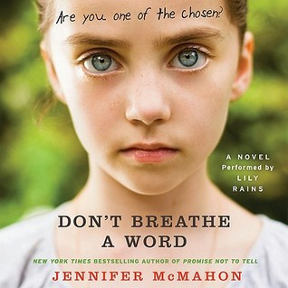 Read Dont Breathe A Word By Jennifer Mcmahon