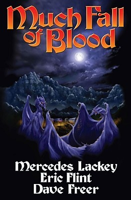 Much Fall of Blood by Mercedes Lackey