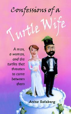 Confessions of a Turtle Wife