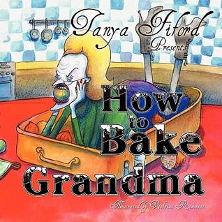 How to Bake Grandma