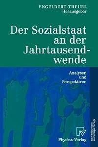 Der Sozialstaat an Der Jahrtausendwende: Analysen Und Perspektiven