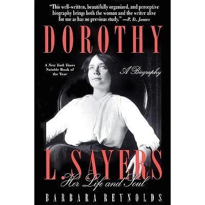 dorothy sayers essay women human Central to sayers's reflections is the conviction that both men and women are first of all human the proper role of both women and men, in her view, is to find the work for which they are suited and to do it though written several decades ago, these essays still offer in sayers's piquant style a sensible.