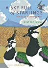 A Sky Full Of Starlings: A Diary Of A Birding Year