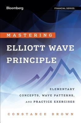 Mastering Elliott Wave Principle (2012)