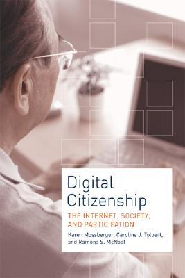 Digital Citizenship: The Internet, Society, and Participation