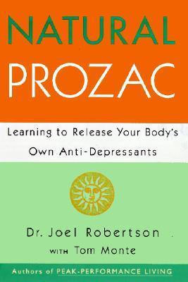 Natural Prozac Learning to