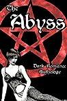 Dark Romance Anthology: The Abyss