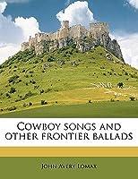 Cowboy Songs by Lomax John