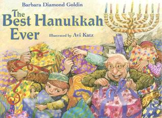 !!> Ebook ➫ The Best Hanukkah Ever  ➬ Author Barbara Diamond Goldin – Addwebsites.info