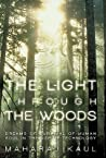 The Light Through the Woods: Dreams of Survival of Human Soul in the Age of Technology